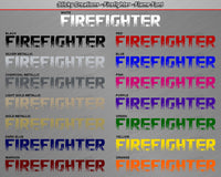 "Firefighter - Flame Font - Windshield Window Vinyl Sticker Decal Graphic Banner Text Letters 36""x4.25""+"