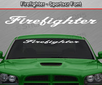 "Firefighter - Sportscr Font - Windshield Window Vinyl Sticker Decal Graphic Banner Text Letters 36""x4.25""+"