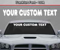 "Frankfurt Font #1036 - Custom Personalized Your Text Letters Windshield Window Vinyl Sticker Decal Graphic Banner 36""x4.25""+"