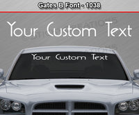"Gates B Font #1038 - Custom Personalized Your Text Letters Windshield Window Vinyl Sticker Decal Graphic Banner 36""x4.25""+"
