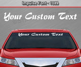 "Impulse Font #1089 - Custom Personalized Your Text Letters Windshield Window Vinyl Sticker Decal Graphic Banner 36""x4.25""+"