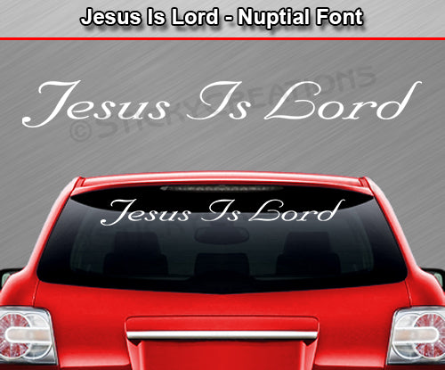 "Jesus Is Lord - Nuptial Font - Windshield Window Vinyl Sticker Decal Graphic Banner Text Letters 36""x4.25""+"