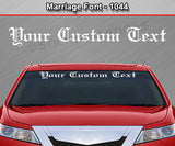 "Marriage Font #1044 - Custom Personalized Your Text Letters Windshield Window Vinyl Sticker Decal Graphic Banner 36""x4.25""+"