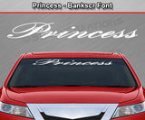"Princess - Bankscr Font - Windshield Window Vinyl Sticker Decal Graphic Banner Text Letters 36""x4.25""+"