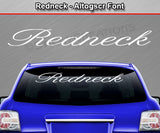 "Redneck - Altogscr Font - Windshield Window Vinyl Sticker Decal Graphic Banner Text Letters 36""x4.25""+"