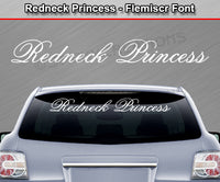 "Redneck Princess - Flemiscr Font - Windshield Window Vinyl Sticker Decal Graphic Banner Text Letters 36""x4.25""+"
