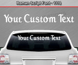 "Roman Script Font #1110 - Custom Personalized Your Text Letters Windshield Window Vinyl Sticker Decal Graphic Banner 36""x4.25""+"