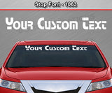 "Stop Font #1063 - Custom Personalized Your Text Letters Windshield Window Vinyl Sticker Decal Graphic Banner 36""x4.25""+"