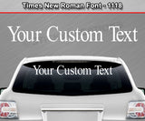 "Times New Roman Font #1118 - Custom Personalized Your Text Letters Windshield Window Vinyl Sticker Decal Graphic Banner 36""x4.25""+"