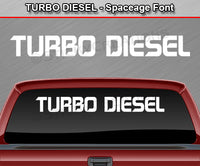 "Turbo Diesel - Spaceage Font - Windshield Window Vinyl Sticker Decal Graphic Banner Text Letters 36""x4.25""+"