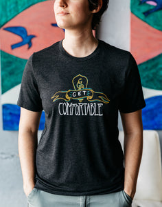 Get Comfortable Triblend Tee