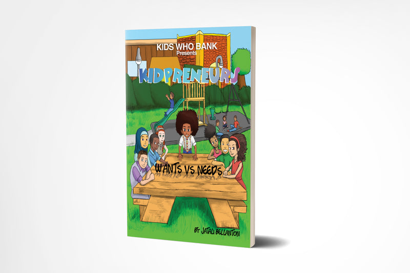 Softcover Book : Kids Who Bank presents Kidpreneurs – Vol.1: Wants vs Needs