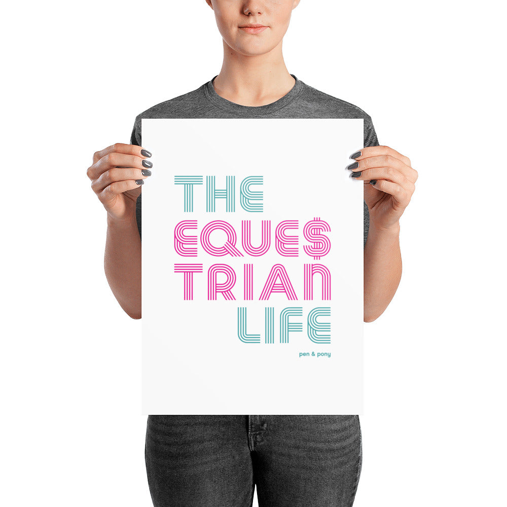The Equestrian Life | Poster