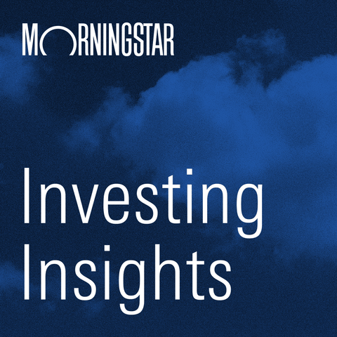 Investing Insights from Morningstar podcast for advanced investors