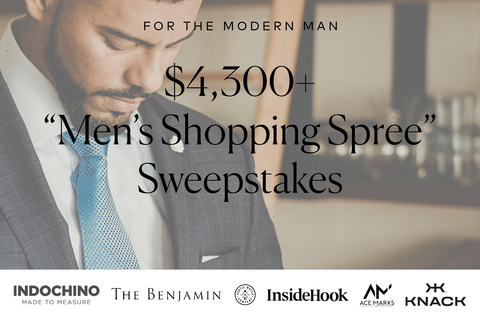FOR THE MODERN MAN $4,300+ Men's Shopping Spree Sweepstakes