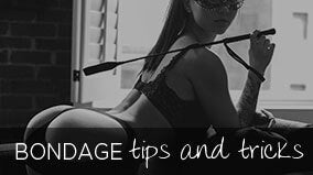 Bondage Tips and Tricks