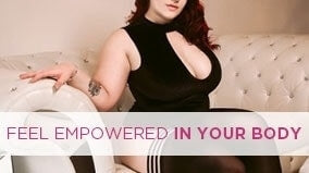 Feel Empowered in Your Body