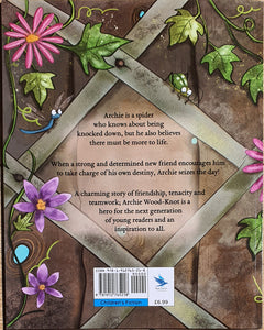 Archie Wood-Knot's Wonder Web by Sonia Tuffee, illustrated by L S Rowe