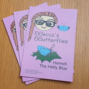 Hannah the Holly Blue by Nicola and Rebecca Bailey