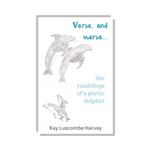 Verse and worse... by Kay Luscombe Harvey