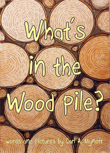 What's in the Wood Pile?