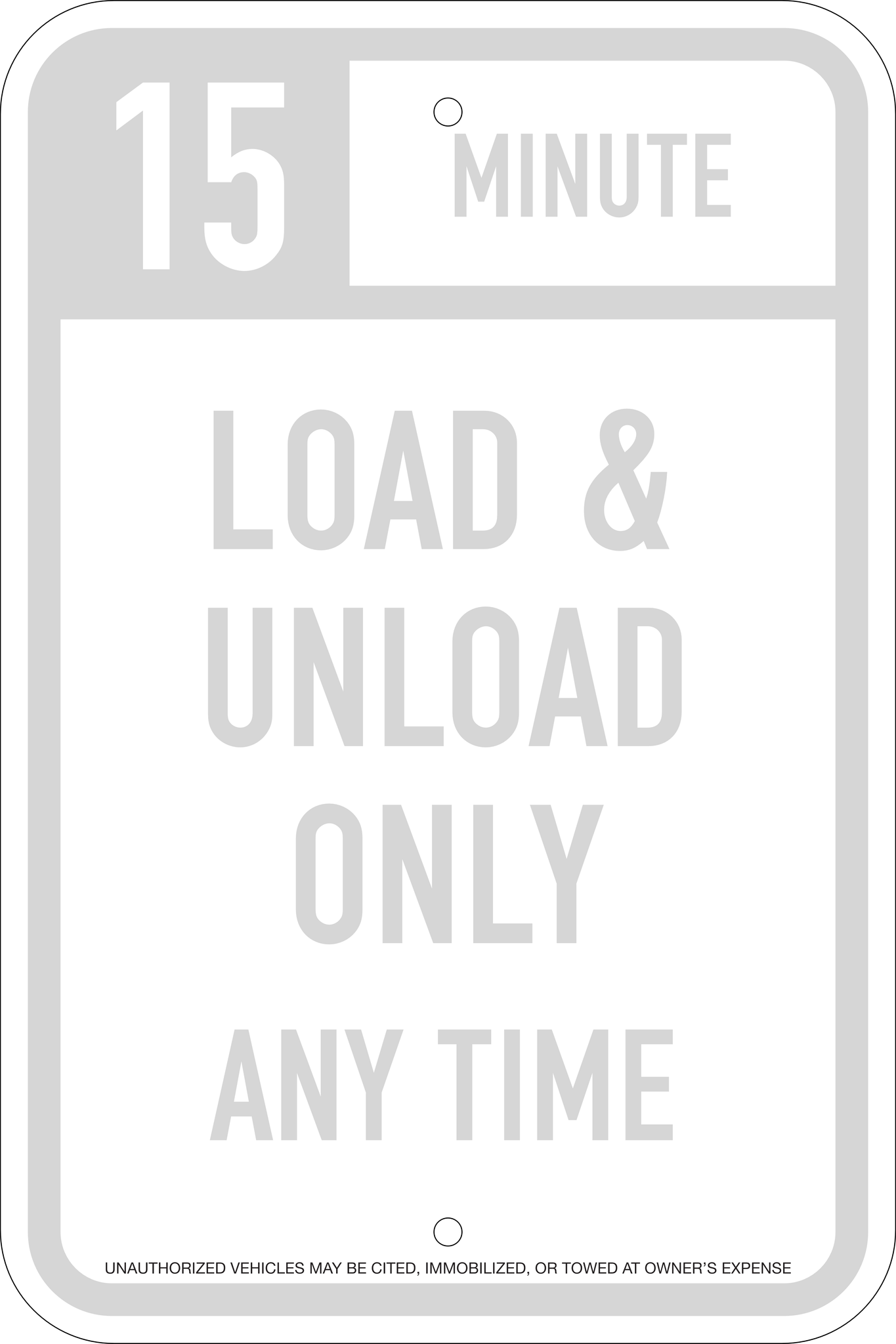15 Minute Load & Unload Parking Sign, 12x18