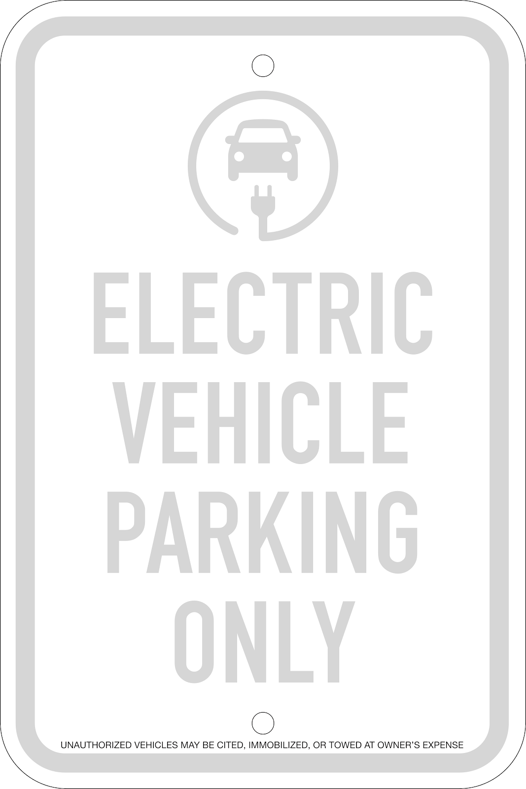 Electric Vehicle Parking Only Sign, 12x18