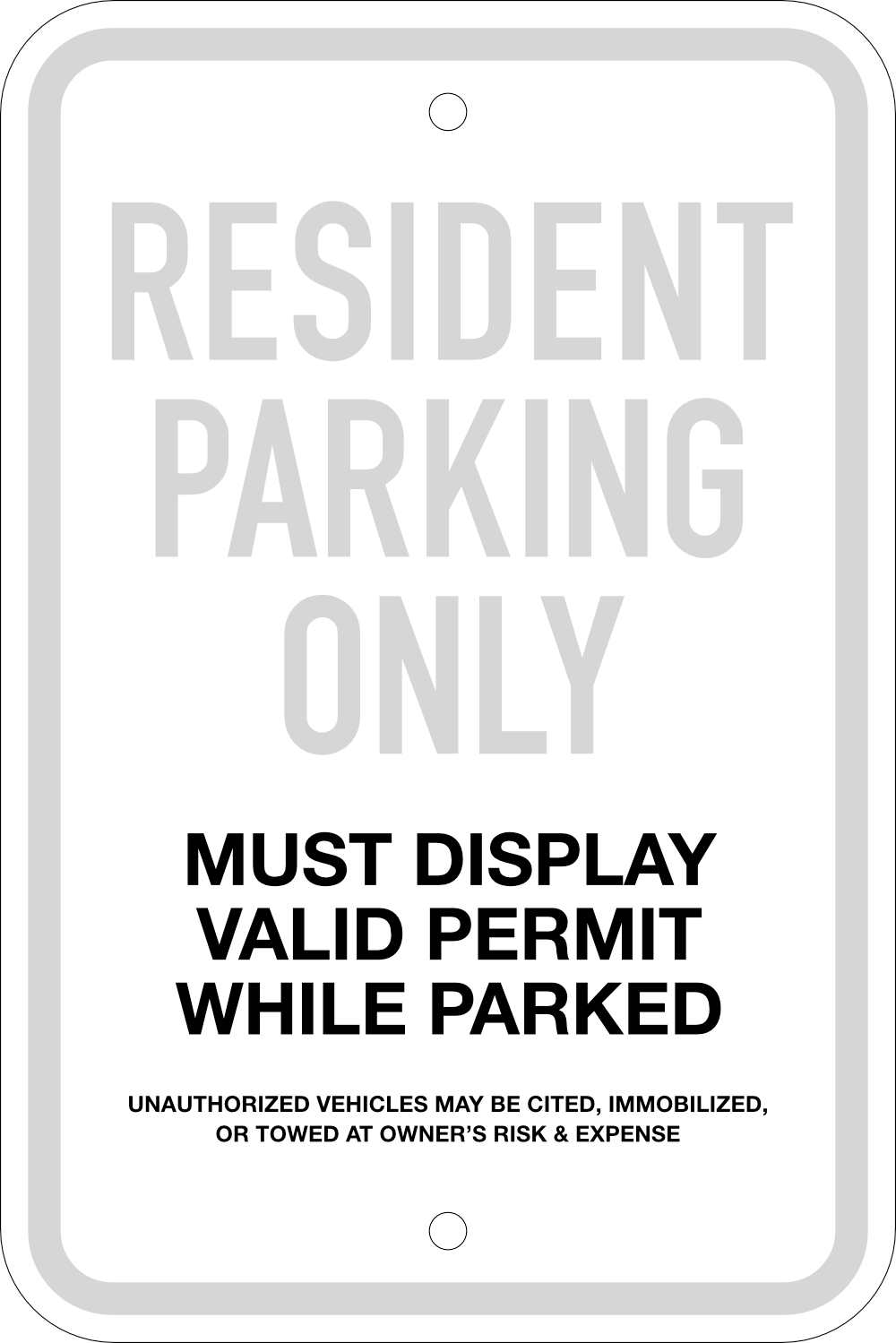 Resident Parking Only Sign, 12X18