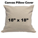 "Canvas Pillow cover 18""x18"""