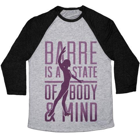 Virgin Teez  Baseball Tee Unisex Tri-Blend Baseball Tee / small / Athletic Gray / Black BARRE IS A STATE OF MIND AND BODY UNISEX TRI-BLEND BASEBALL TEE