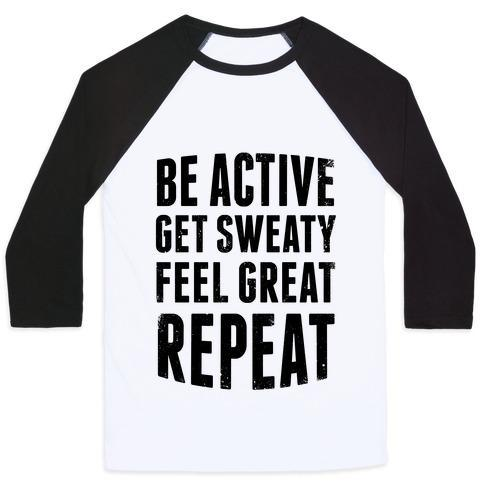 Virgin Teez  Baseball Tee Unisex Classic Baseball Tee / x-small / White/Black BE ACTIVE, GET SWEATY, FEEL GREAT, REPEAT UNISEX CLASSIC BASEBALL TEE
