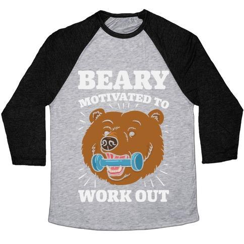 Virgin Teez  Baseball Tee Unisex Tri-Blend Baseball Tee / small / Athletic Gray / Black BEARY MOTIVATED TO WORK OUT UNISEX TRI-BLEND BASEBALL TEE
