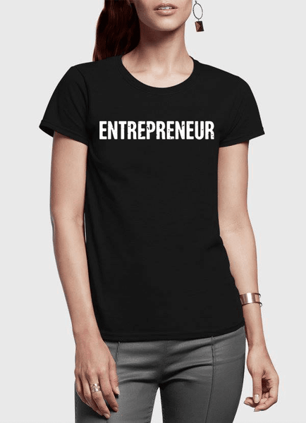 Virgin Teez Women T-Shirt SMALL / Black Entrepreneur Half Sleeves Women T-shirt
