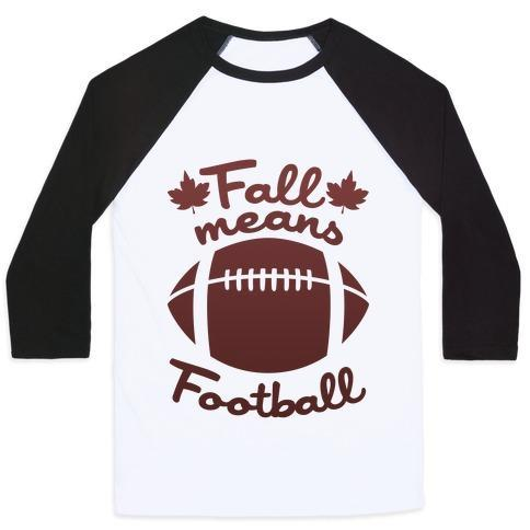 Virgin Teez  Baseball Tee Unisex Classic Baseball Tee / x-small / White/Black FALL MEANS FOOTBALL UNISEX CLASSIC BASEBALL TEE