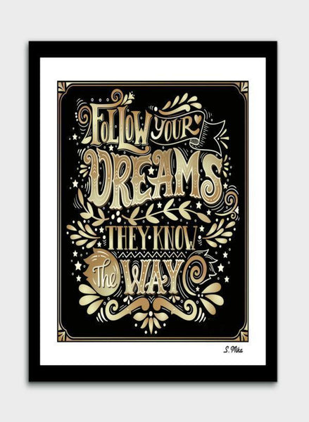 LUVD Framed Art Prints Follows Your Dreams  Frame