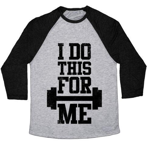 Virgin Teez  Baseball Tee Unisex Tri-Blend Baseball Tee / small / Athletic Gray / Black I DO THIS FOR ME UNISEX TRI-BLEND BASEBALL TEE