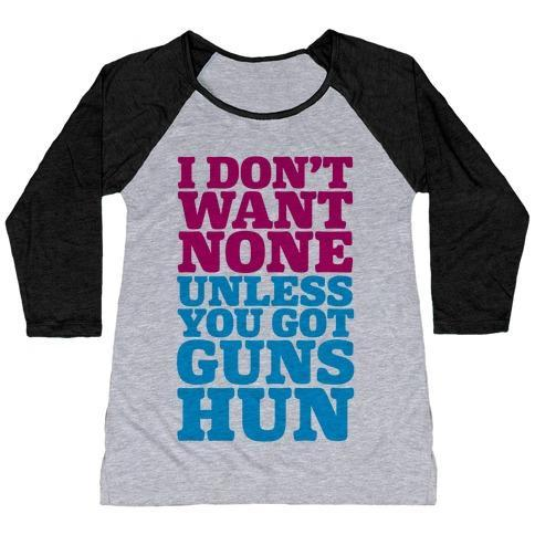 Virgin Teez  Baseball Tee Women's Tri-Blend Baseball Tee / small / Athletic Gray / Black I DON'T WANT NONE UNLESS YOU GOT GUNS HUN WOMEN'S TRI-BLEND BASEBALL TEE