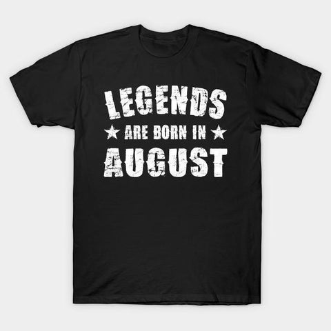 Virgin Teez T-shirt SMALL Legends are born in August Half Sleeves T-shirt