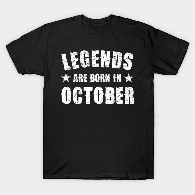 Virgin Teez T-shirt SMALL / Black Legends are born in October Half Sleeves T-shirt