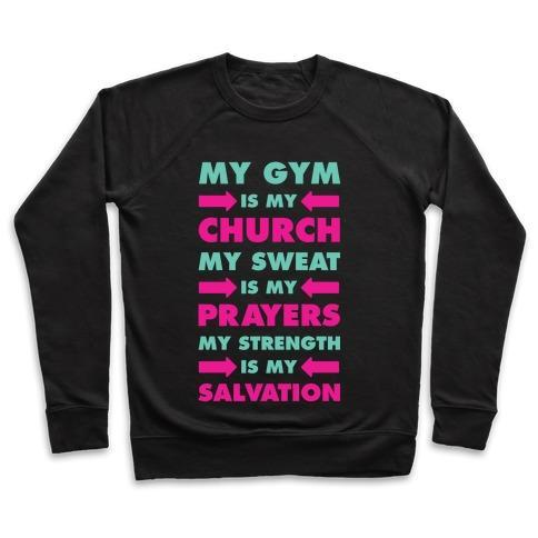 Virgin Teez  Pullover Crewneck Sweatshirt / x-small / Black MY GYM IS MY CHURCH CREWNECK SWEATSHIRT