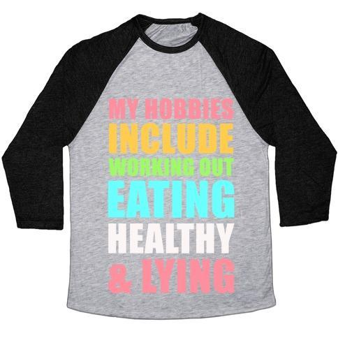 Virgin Teez  Baseball Tee Unisex Tri-Blend Baseball Tee / small / Athletic Gray / Black MY HOBBIES INCLUDE WORKING OUT EATING HEALTHY AND LYING UNISEX TRI-BLEND BASEBALL TEE