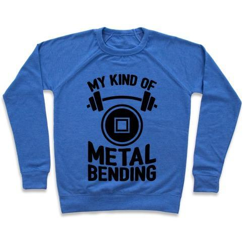 Virgin Teez  Pullover Crewneck Sweatshirt / x-small / Heathered Blue MY KIND OF METALBENDING CREWNECK SWEATSHIRT