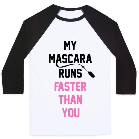 Virgin Teez  Baseball Tee Unisex Classic Baseball Tee / x-small / White/Black MY MASCARA RUNS FASTER THAN YOU UNISEX CLASSIC BASEBALL TEE