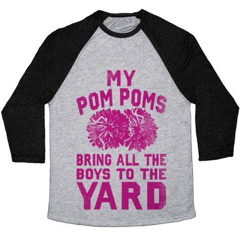 Virgin Teez  Baseball Tee Unisex Tri-Blend Baseball Tee / small / Athletic Gray / Black MY POM POMS BRING ALL THE BOYS TO THE YARD! UNISEX TRI-BLEND BASEBALL TEE