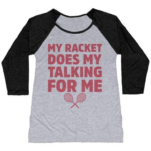 Virgin Teez  Baseball Tee Women's Tri-Blend Baseball Tee / small / Athletic Gray / Black MY RACKET DOES MY TALKING FOR ME WOMEN'S TRI-BLEND BASEBALL TEE