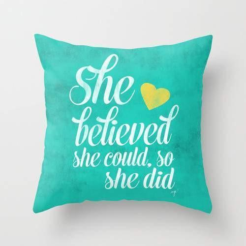 The Pillow pillows She believed and she did Cushion/Pillow