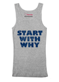 Virgin Teez Tank Top Start With Why Tank Top