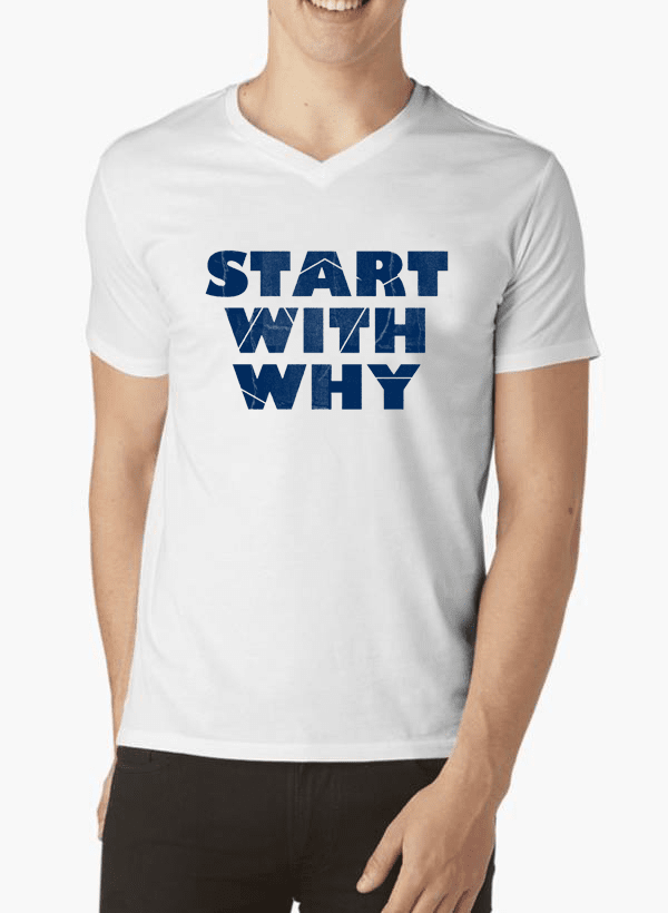 Virgin Teez T-shirt Start With Why V-Neck T-shirt
