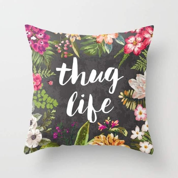 The Pillow pillows Thug Life Pillow
