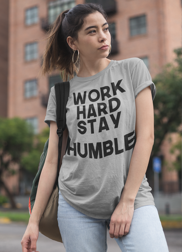 Virgin Teez Women T-Shirt Work Hard Stay Humble  Women T-shirt